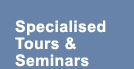 Specialised Tours & Seminars